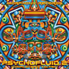 New Psychofluid2 Compilation !