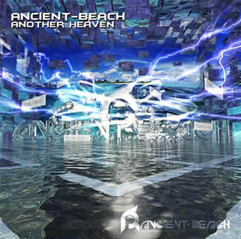 ANCIENT BEACH - ANOTHER HEAVEN